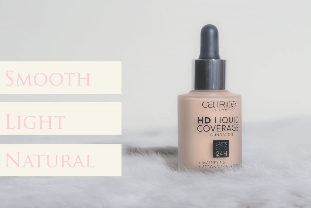 Catrice Cosmetic HD Liquid Coverage is smooth, light, and natural on the skin.